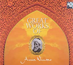 Great Works of Amir Khusro