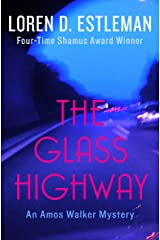 The Glass Highway (Amos Walker Novels Book 4) Kindle Edition
