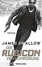 Die Rubicon-Verschwörung: Thriller (Marc Dane 1)
