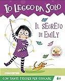 Il segreto di Emily. Con adesivi. Ediz. a colori. Con app