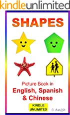 Shapes: Picture Book in English, Spanish & Chinese (Picture book for early learning)