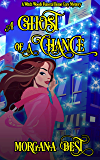 A Ghost of a Chance: Funny Cozy Mystery Series (Witch Woods Funeral Home Book 1) (English Edition)