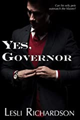 Yes, Governor: A Governor Trilogy Novella Kindle Edition