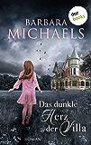 Das dunkle Herz der Villa: Roman (German Edition)