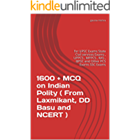 1600 + MCQ on Indian Polity ( From Laxmikant, DD Basu and NCERT ): for UPSC Exams State Civil services Exams , UPPCS…