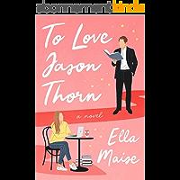 To Love Jason Thorn (English Edition)