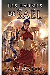 Les Larmes de Saël: tome 1 Format Kindle
