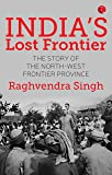 India's Lost Frontiers