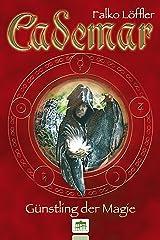 Cademar - Günstling der Magie Kindle Ausgabe