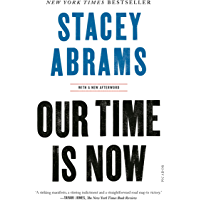 Our Time Is Now: Power, Purpose, and the Fight for a Fair America (English Edition)