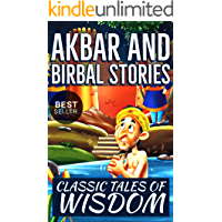 Akbar and Birbal Stories: Best Classic Akbar Birbal Tales from India (Classic Stories Book 1)