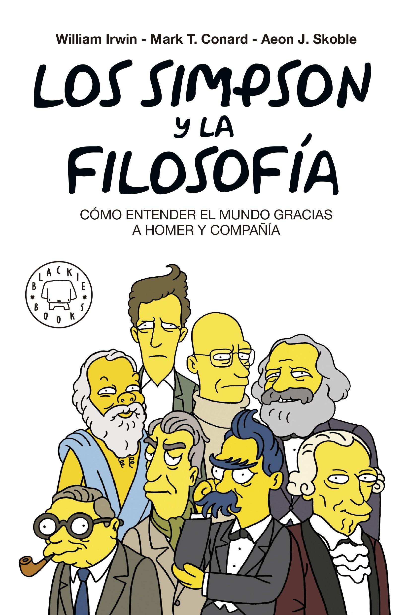 81o8kPoPLTL - Los Simpson y la filosofía. Nueva edición: CÓMO ENTENDER EL MUNDO GRACIAS A HOMER Y COMPAÑÍA