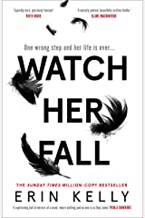 Watch Her Fall: Black Swan meets Killing Eve - the new addictive thriller of 2021 Kindle Edition