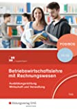 Betriebswirtschaftslehre mit Rechnungswesen - Ausgabe für Fach- und Berufsoberschulen in Bayern: Schülerband 11/12