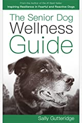 The Senior Dog Wellness Guide Kindle Edition