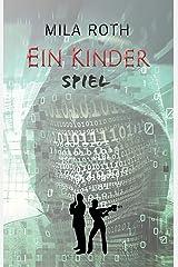 Ein Kinderspiel (Spionin wider Willen 10) Kindle Ausgabe