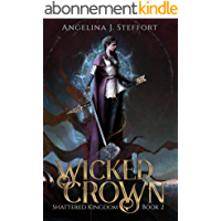 Wicked Crown (Shattered Kingdom Book 2) (English Edition)