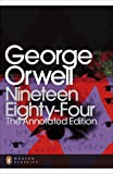 Nineteen Eighty-Four: The Annotated Edition [Lingua Inglese]