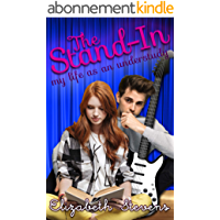 The Stand-In: my life as an understudy (English Edition)