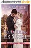 Nearly Ruining Mr Russell (Rogues and Gentlemen Book 5) (English Edition)