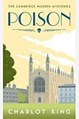 Poison (The Cambridge Murder Mysteries Book 1) (English Edition) Kindle Ausgabe