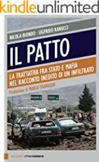 Il patto: La trattativa tra Stato e mafia nel racconto inedito di un infiltrato