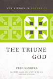 The Triune God (New Studies in Dogmatics) (English Edition)