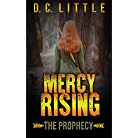 Mercy Rising: The Prophecy