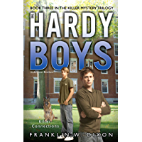 Killer Connections: Book Three in the Killer Mystery Trilogy (The Hardy Boys: Undercover Brothers 33)