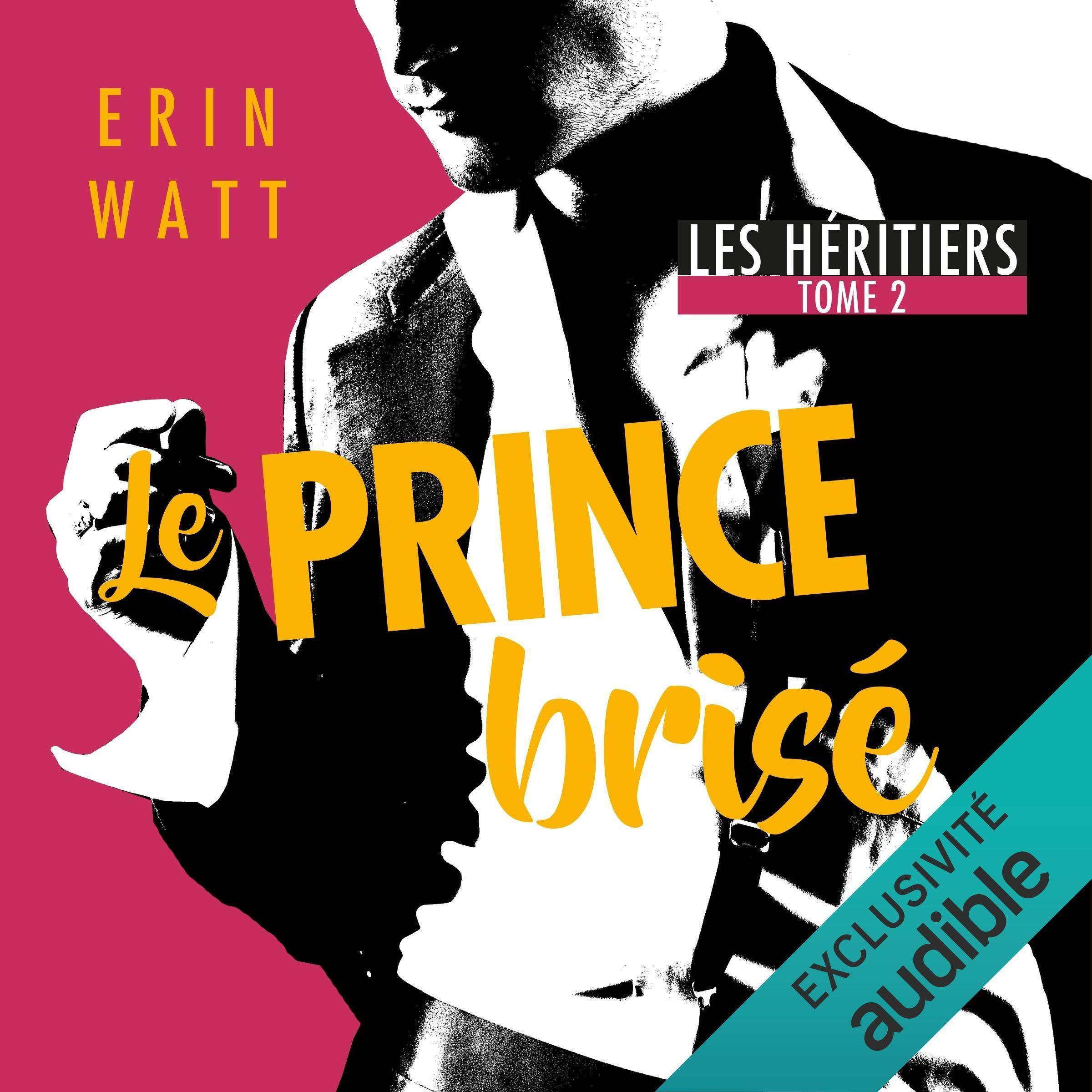 Le prince brisé: Les héritiers 2