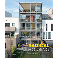 Radical Housing: Designing multi-generational and co-living housing for all (English Edition)