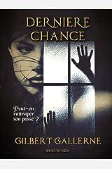 Dernière chance (Thriller / Polar) Format Kindle