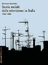 Storia sociale della televisione in Italia 1954-1969
