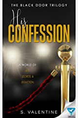 His Confession (The Black Door Trilogy Book 1) Kindle Edition