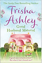 Good Husband Material: An uplifting, heartwarming read from the #1 bestseller Kindle Edition