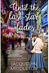 Until The Last Star Fades Kindle Edition