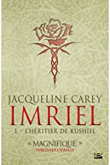 L'Héritier de Kushiel: Imriel, T1 (French Edition) Kindle Edition