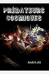PRÉDATEURS COSMIQUES Format Kindle