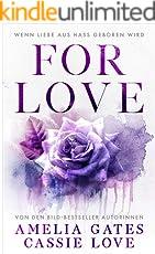 For Love: Wenn Liebe aus Hass geboren wird