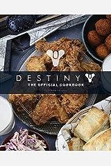 Destiny: The Official Cookbook Hardcover