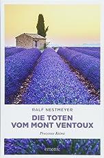 Die Toten vom Mont Ventoux: Provence Krimi