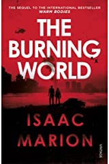 The Burning World (The Warm Bodies Series) Paperback
