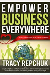 Empower Business Everywhere: How to Change the World with Your Why (English Edition) Formato Kindle