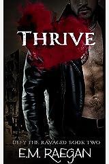 Thrive (Defy the Ravaged Book 2) Kindle Edition