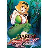 Harem in the Fantasy World Dungeon - Tome 3