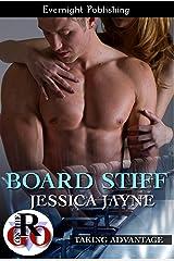 Board Stiff (Taking Advantage Book 1) Kindle Edition