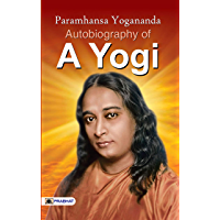Autobiography of a Yogi (Best Motivational Books for Personal Development (Design Your Life))