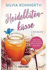Heideblütenküsse: Roman Kindle Ausgabe