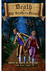 Death to the Brothers Grimm Kindle Edition