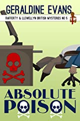 Absolute Poison: British Detectives (Rafferty & Llewellyn Book 5) Kindle Edition